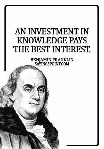 knowledge quotes images - An investment in knowledge pays the best interest. -  Benjamin Franklin