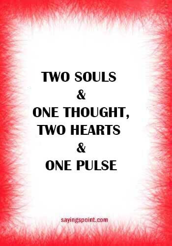 "anniversary wishes for husband -""Two souls and one thought, two hearts and one pulse."""