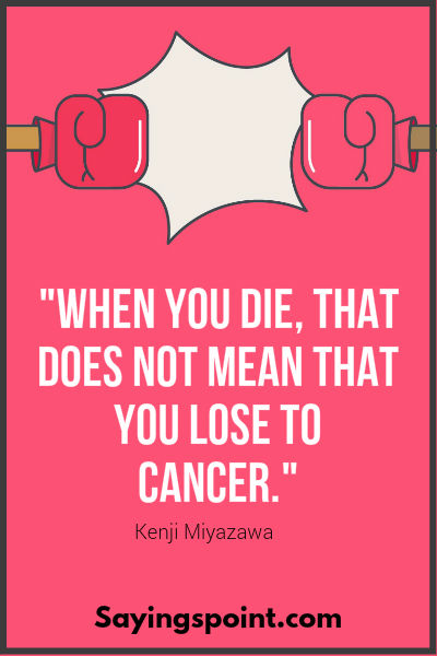 Cancer Sayings 1