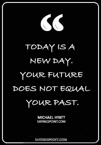 New day sayings - New day sayings