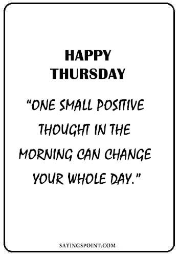 """Thursday Quotes - """"If I love you Wednesday, What is that to you? I do not love you Thursday – so much is true."""" —Edna St. Vincent Millay"""