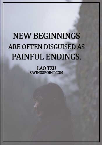 Lao Tzu Quotes - New beginnings are often disguised as painful endings. - Lao Tzu