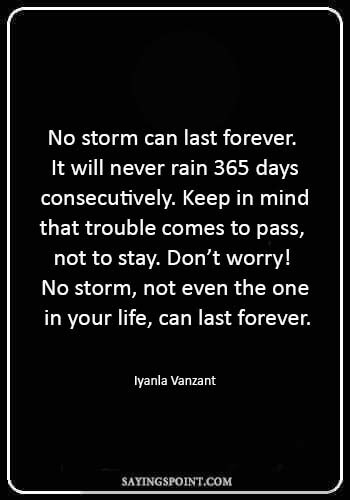 """Storm Sayings - """"A tree with strong roots can withstand the most violent storm, but the tree can't grow roots just as the storm appears on the horizon."""" —Dalai Lama"""