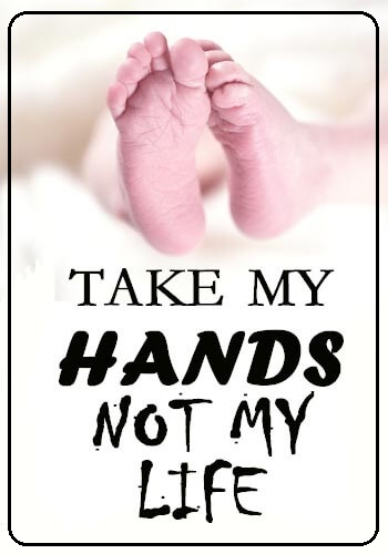 Abortion Quotes - Takes my hands not my life