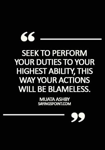 Egyptian Sayings - Seek to perform your duties to your highest ability, this way your actions will be blameless. - Muata Ashby